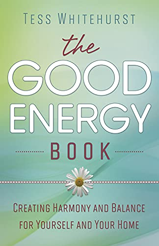 9780738727721: The Good Energy Book: Creating Harmony and Balance for Yourself and Your Home