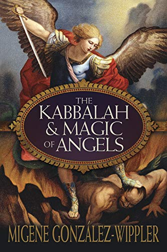 9780738728469: The Kabbalah & Magic of Angels