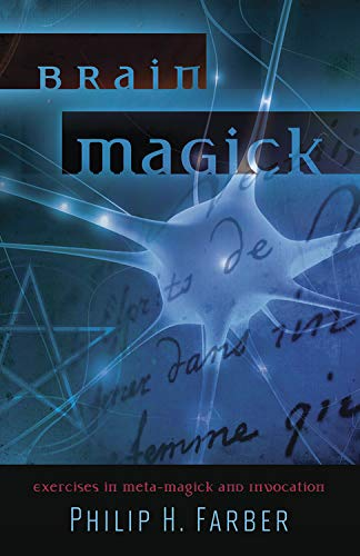 9780738729268: Brain Magick: Exercises in Meta-Magick and Invocation