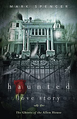 9780738730738: A Haunted Love Story: The Ghosts of the Allen House