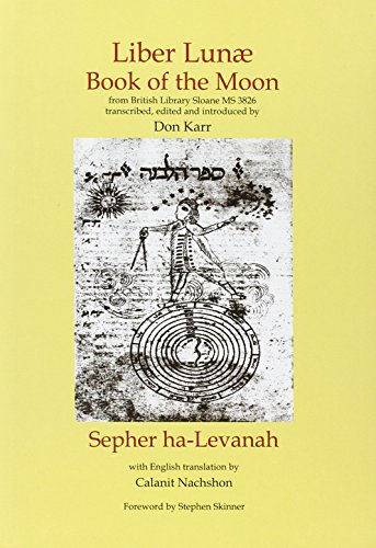 9780738731391: Liber Lunae: Book of the Moon & Sepher ha-Levanah (Sourceworks of Ceremonial Magic)