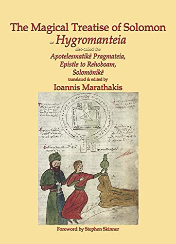 The Magical Treatise of Solomon, or Hygromanteia (Hardcover): Ioannis Marathakis