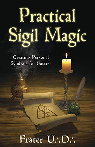 9780738731537: Practical Sigil Magic: Creating Personal Symbols for Success