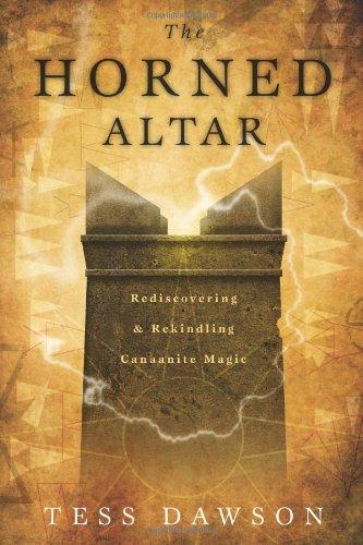 9780738731575: The Horned Altar: Rediscovering & Rekindling Canaanite Magic