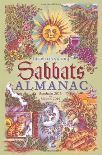 Llewellyn's 2014 Sabbats Almanac: Samhain 2013 to Mabon 2014 (0738731978) by James Kambos; Ellen Dugan; Emily Carding; Melanie Marquis; Deborah Blake; Diana Rajchel; Elizabeth Barrette; Suzanne Ress; Blake Octavian Blair;...