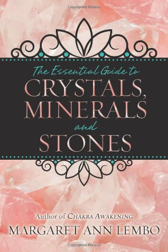 9780738732527: The Essential Guide to Crystals, Minerals and Stones