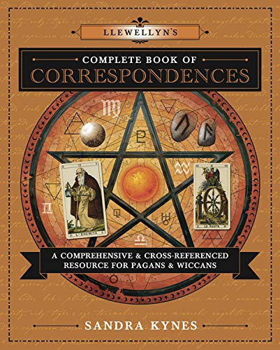 9780738732534: Llewellyn's Complete Book of Correspondences: A Comprehensive & Cross-Referenced Resource for Pagans & Wiccans (Llewellyn's Complete Book Series)