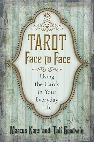 9780738733104: Tarot Face to Face: Using the Cards in Your Everyday Life