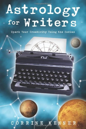 9780738733333: Astrology for Writers: Spark Your Creativity Using the Zodiac