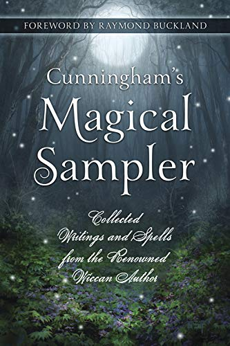 9780738733890: Cunningham's Magical Sampler: Collected Writings and Spells from the Renowned Wiccan Author