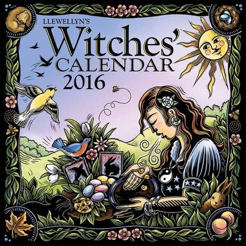 9780738734026: Llewellyn's 2016 Witches' Calendar (Calendars 2016)
