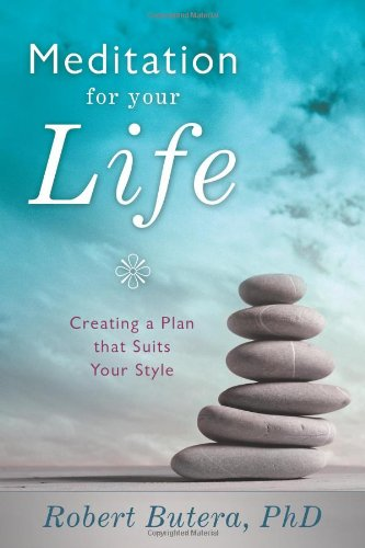 9780738734149: Meditation for Your Life: Creating a Plan that Suits Your Style