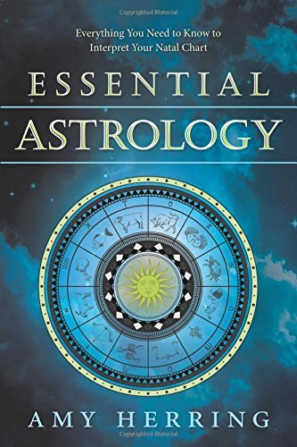 9780738735634: Essential Astrology: Everything You Need to Know to Interpret Your Natal Chart