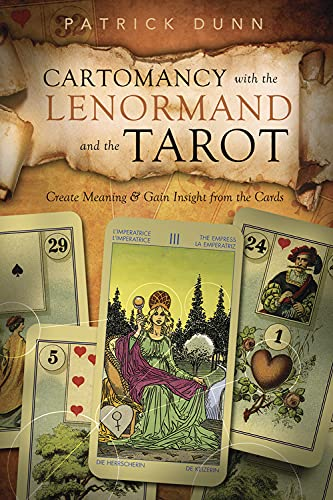 9780738736006: Cartomancy with the Lenormand and the Tarot: Create Meaning & Gain Insight from the Cards
