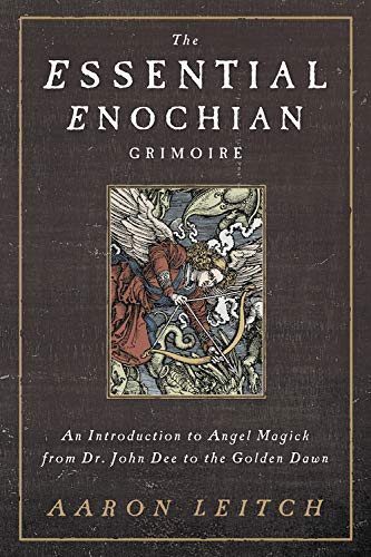 9780738737003: The Essential Enochian Grimoire: An Introduction to Angel Magick from Dr. John Dee to the Golden Dawn