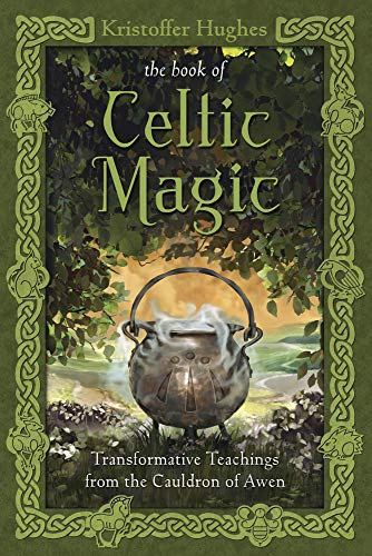 9780738737058: The Book of Celtic Magic: Transformative Teachings from the Cauldron of Awen