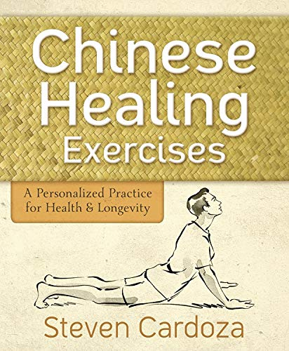 9780738737546: Chinese Healing Exercises: A Personalized Practice for Health & Longevity
