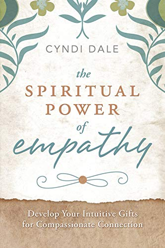 9780738737997: The Spiritual Power of Empathy: Develop Your Intuitive Gifts for Compassionate Connection