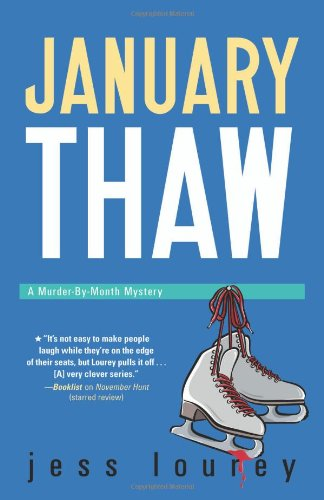 January Thaw (The Murder-By-Month Mysteries): Lourey, Jess
