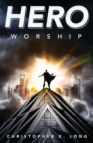 9780738739090: Hero Worship