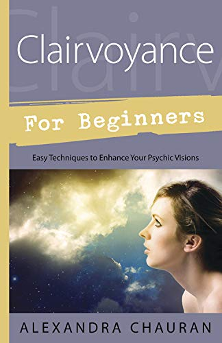 9780738739151: Clairvoyance for Beginners: Easy Techniques to Enhance Your Psychic Visions