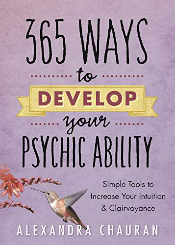 9780738739304: 365 Ways to Develop Your Psychic Ability: Simple Tools to Increase Your Intuition & Clairvoyance