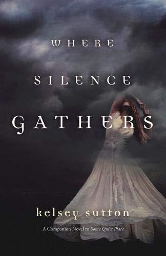9780738739472: Where Silence Gathers