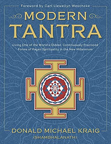 9780738740164: Modern Tantra: Living One of the World's Oldest, Continuously Practiced Forms of Pagan Spirituality in the New Millennium