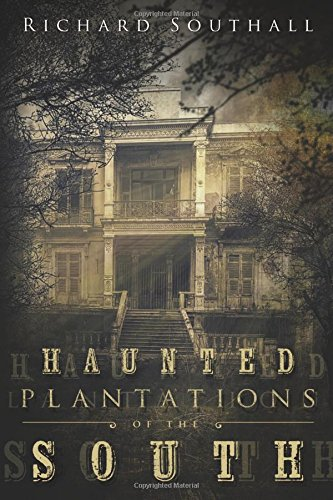 9780738740249: Haunted Plantations of the South
