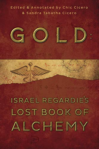 9780738740720: Gold: Israel Regardie's Lost Book of Alchemy