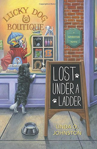 9780738740775: Lost Under a Ladder (A Superstition Mystery)