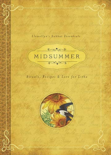 9780738741826: Midsummer: Rituals, Recipes & Lore for Litha (Llewellyn's Sabbat Essentials)