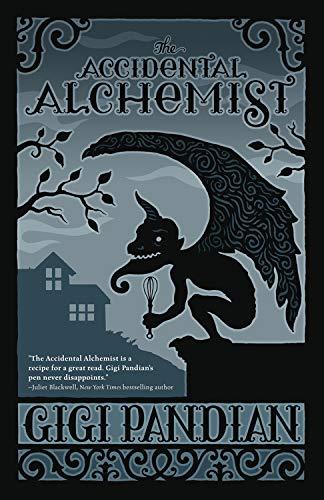 The Accidental Alchemist (An Accidental Alchemist Mystery)