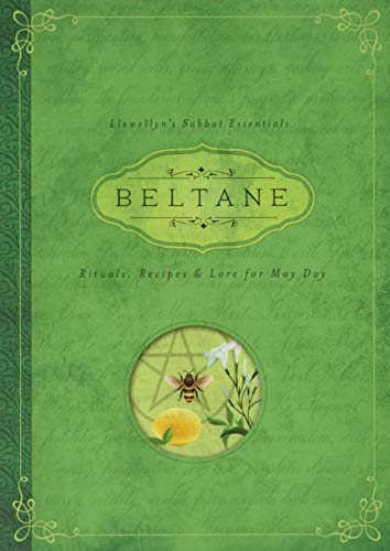 9780738741932: Beltane: Rituals, Recipes & Lore for May Day