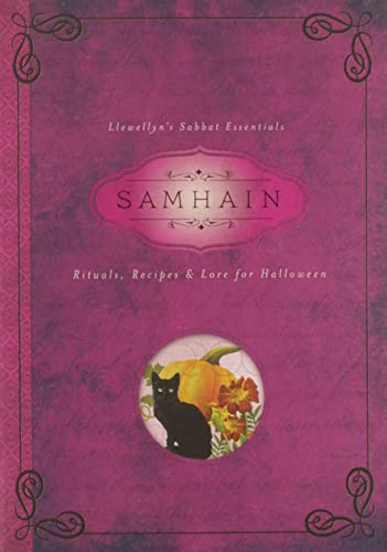 Samhain: Rituals, Recipes & Lore for Halloween (Llewellyn's Sabbat Essentials)