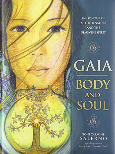 9780738742571: Gaia: Body and Soul: In Honour of Mother Earth and the Feminine Spirit
