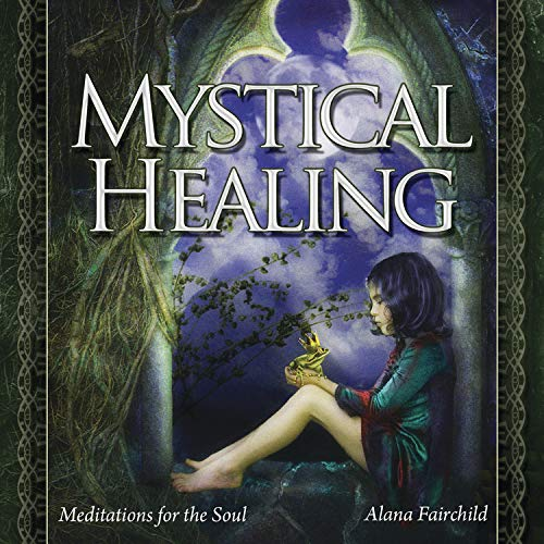 Mystical Healing CD: Meditations for the Soul
