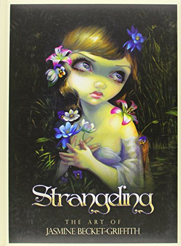 9780738743219: Strangeling: The Art of Jasmine Becket-Griffith
