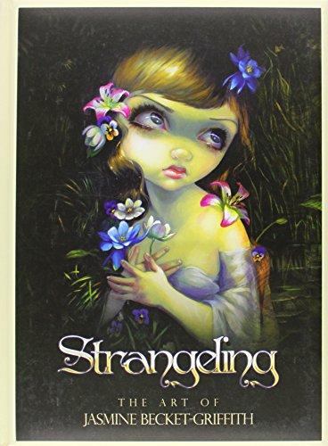 9780738743219: Strangeling: The Art of Jasmine Becket-Griffith