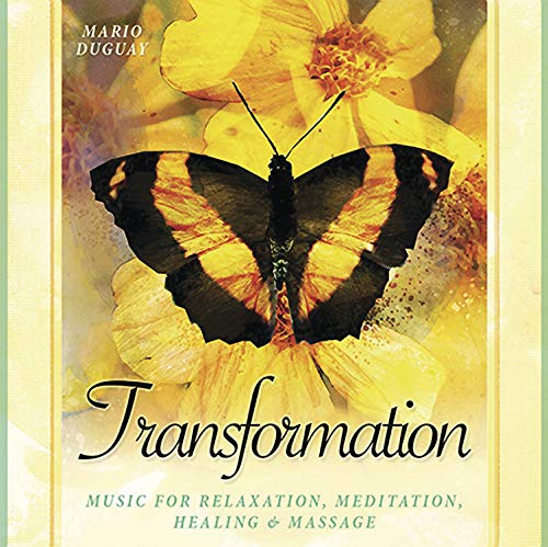 Transformation CD: Music for Relaxation, Meditation, Healing: Duguay, Mario