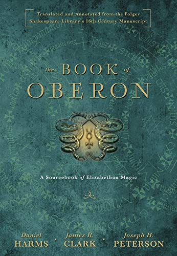 9780738743349: The Book of Oberon: A Sourcebook of Elizabethan Magic