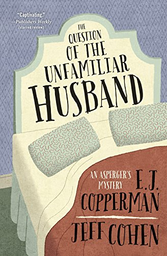 9780738743509: The Question of the Unfamiliar Husband (Asperger's Mystery)