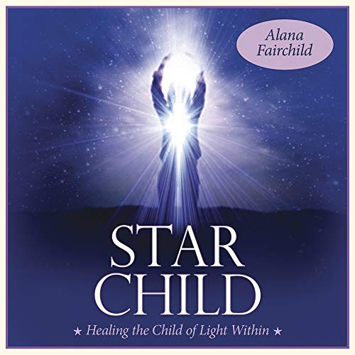 Star Child CD: Healing the Child of Light Within