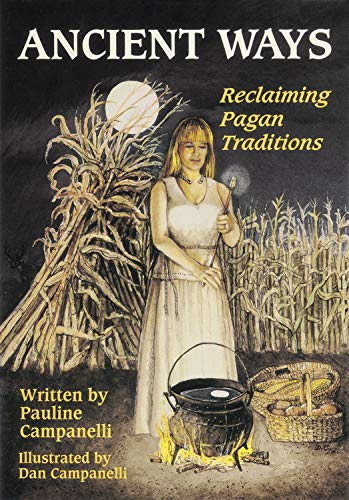 9780738744773: Ancient Ways: Reclaiming the Pagan Tradition
