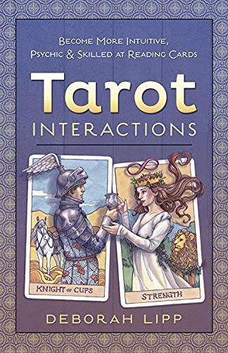 9780738745206: Tarot Interactions: Become More Intuitive, Psychic & Skilled at Reading Cards