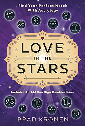 9780738745596: Love in the Stars: Find Your Perfect Match With Astrology
