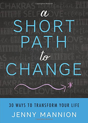 9780738745619: A Short Path to Change: 30 Ways to Transform Your Life
