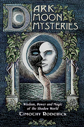 9780738747217: Dark Moon Mysteries: Wisdom, Power, and Magic of the Shadow World