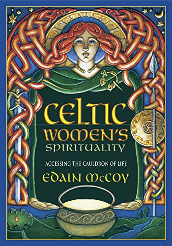 9780738747231: Celtic Women's Spirituality: Accessing the Cauldron of Life