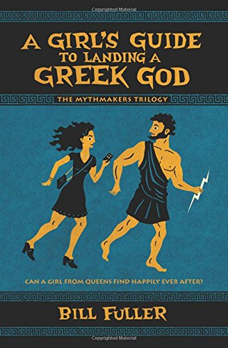9780738747774: A Girl's Guide to Landing a Greek God (The Mythmakers Trilogy)